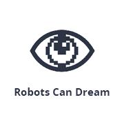 Robots Can Dream